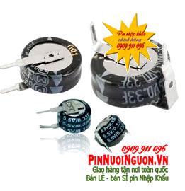 Pin tụ Farad 0.33F - 5,5V | Pin tụ mainboard 0.33F - 5,5V nuôi nguồn chính hãng