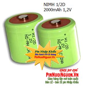 Pin sạc công nghiệp 1,2V NiMh 1/2D2000mAh, Pin sạc 1,2V 1/2D2000mAh chính hãng | Hàng có sẳn
