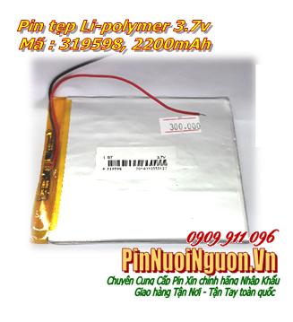 Pin sạc 3,7v Li-Polymer 319598 (3.1mmx95mmx98mm) với 2200mAh có mạch sẳn|  | TẠM HẾT HÀNG