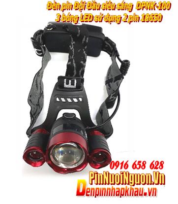 Đèn pin đội đầu siêu sáng DPNK - 100 với chùm 3 bóng LED chính hãng | HẾT HÀNG