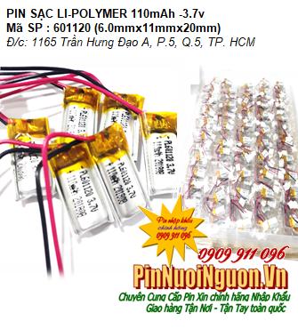 Pin sạc 3.7v Li-polymer LP-601120 (6.0mmx11mmx20mm) 110mAh ; Pin tai nghe bluetooth - có mạch sẳn| HÀNG CÓ SẲN