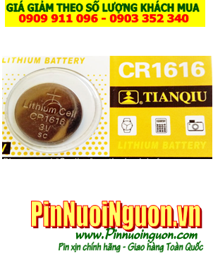 Pin CR1616 _Pin Tianqiu CR1616; Pin 3v lithium Tianqiu CR1616 _Made in China _1viên |HẾT HÀNG