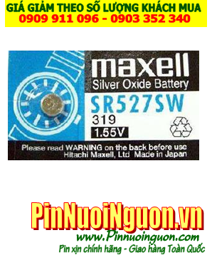 Pin SR527SW _Pin 319; Pin Maxell SR527SW 319 silver oxide 1.55v_Made in Japan