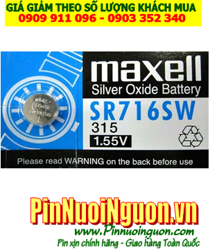 Pin SR716SW _Pin 315; Pin Maxell SR716SW 315 silver oxide 1.55V _Made in Japan