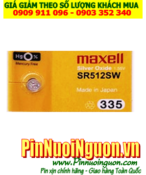 Pin SR512SW _Pin 335; Pin Maxell SR512SW 335 silver oxide 1.55V _Made in Japan _1viên