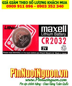 Pin cân điện tử Maxell CR2032 lithium 3V  chính hãng Maxell Nhật | hàng có sẳn