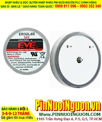 Pin ER32L65 _Pin EVE ER32L65; Pin nuôi nguồn PLC EVE ER32L65 lithium 3.6v 1/10D 1000mAh chính hãng