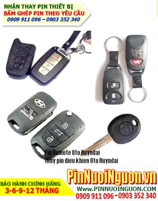 Pin Remote Huyndai; Pin điều khiển Ôtô Huyndai _Thay Pin điều khiển Huyndai,