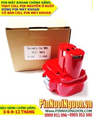 Pin máy khoan MAKITA 9.6V-2.0AH (2000mAh) Pin sạc NIMH chính hãng NGUYÊN KHỐI VỎ HỘP | Bảo hành 6 tháng-HÀNG CÓ SẲN