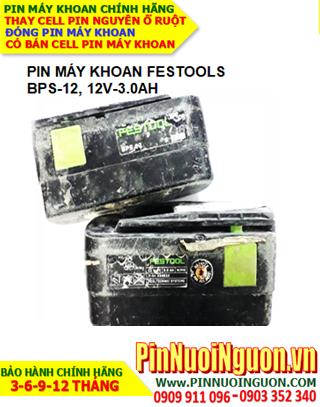 Pin máy khoan FESTOOLS BPS 12 (12V-3.0AH) Pin sạc NIMH, THAY RUỘT pin chính hãng| hàng có sẳn-Bảo hành 6 tháng