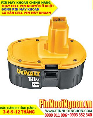Pin máy khoan DEWALT 18v-3.0AH (NiMh 18v-3000mAh)-Thay PIN máy khoan DEWALT 18v-3.0AH (Bảo hành 6 tháng)