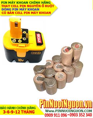 Pin sạc NiMh 18v-SC2000mAh _Pin máy khoan Ryobi 18v-SC2000mAh _Thay CELL pin máy khoan Ryobi 18v-SC2000mAh