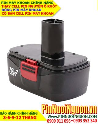 Pin máy khoan Craftsman 19.2V-3000mAh, thay cells pin / hàng có sẳn-bảo hành 06 tháng
