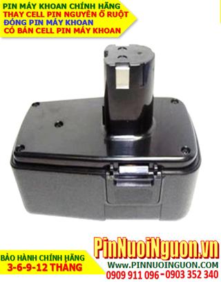 Pin máy khoan Craftsman 18V-3000mAh, thay cells pin / hàng có sẳn-bảo hành 06 tháng