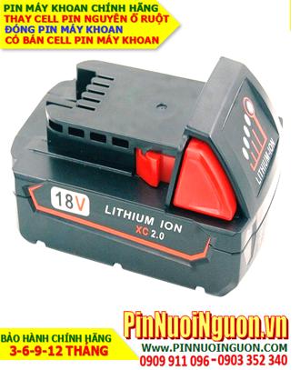Pin máy khoan Milwaukee 18V-2000mAh, thay cells pin / hàng có sẳn - Bảo hành 06 tháng
