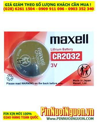 Maxell CR2032; Pin 3v lithium Maxell CR2032 chính hãng _Cells in Japan (MẪU MỚI)